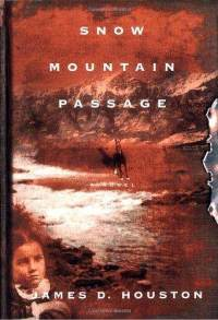 snow-mountain-passage-james-d-houston-hardcover-cover-art