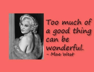 mae-west-too-much-of-a-good-thing_2